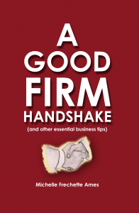 book cover for A Good Firm Handshake by Michelle