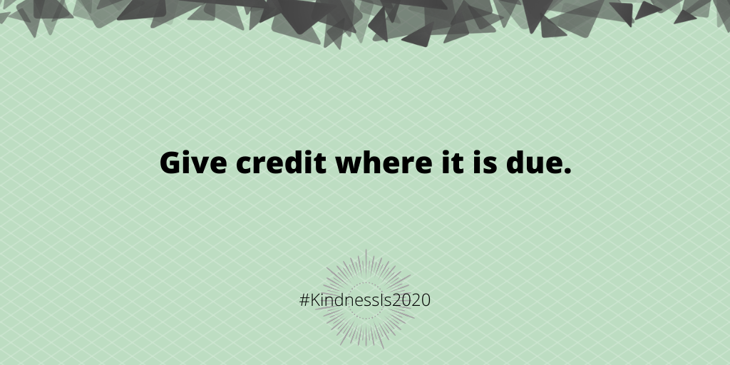 Give credit where it is due.