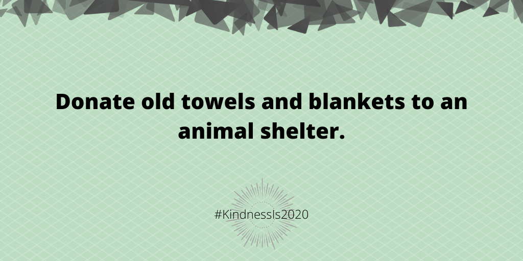 Donate old towels and blankets to an animal shelter.
